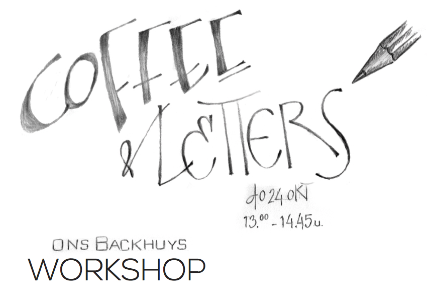 Coffee & Letters, Handletteren in 'Ons Backhuys'